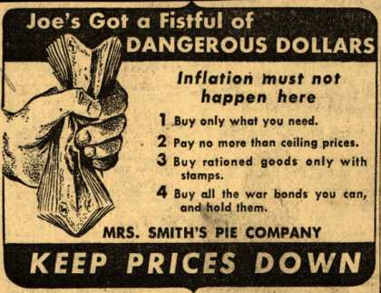 Mrs. Smith's Pie Company's Anti-inflation – Joe's Got a Fistful of Dangerous Dollars (1944)