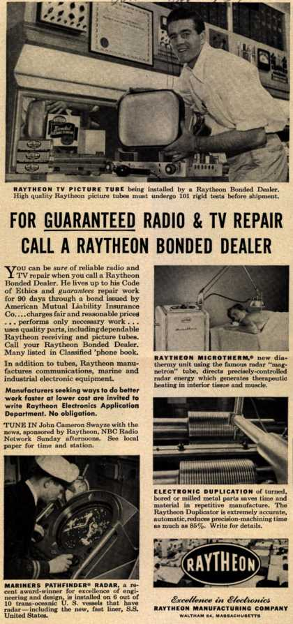 Raytheon Manufacturing Company's Radio repair service – For Guaranteed Radio & TV Repair Call A Raytheon Bonded Dealer (1951)