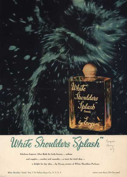 "Parfumes Evyan Co., N.Y., N.Y.'s White Shoulders ""Splash"" After-Bath – White Shoulders ""Splash"" (1947)"
