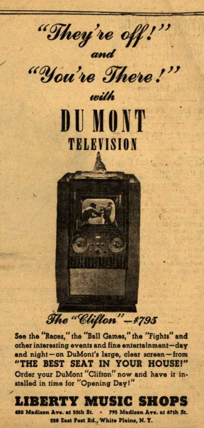 "Allen B. Du Mont Laboratorie's ""Cliffton"" Television – ""They're off!"" and ""You're There!"" with Du Mont Television (1947)"