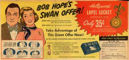 Lever Brothers Company's Swan Soap – Bob Hope's Swan Offer! Hollywood Lapel Locket Certified $1.50 Value, Only 35 cents and 1 wrapper from Swan- the newer, better floating soap (1949)