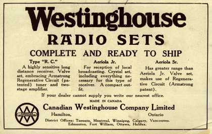 Canadian Westinghouse Company Limited's Various – Westinghouse Radio Sets Complete and Ready to Ship (1922)