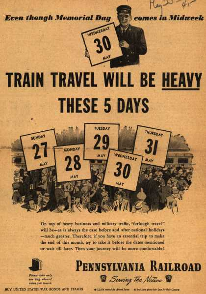 Pennsylvania Railroad – Even through Memorial Day comes in Midweek Train Travel Will Be Heavy These Five Days (1945)