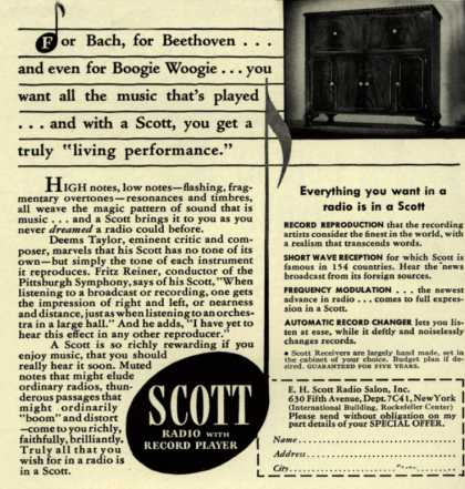 "E. H. Scott Radio Salon's Radio – For Bach, for Beethoven... and even for Boogie Woogie... you want all the music that's played... and with a Scott, you get a truly ""living performance (1941)"