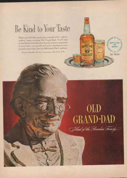 Be Kind 2 Your Taste Old Grand Dad Whiskey (1949)