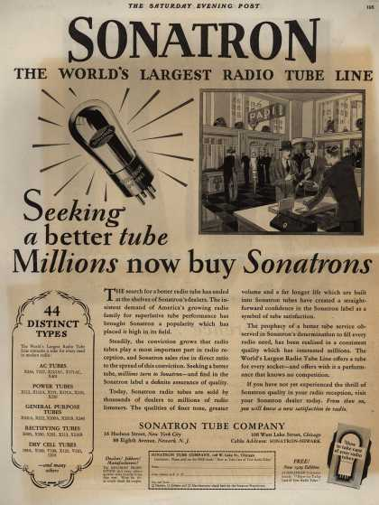 Sonatron Tube Company's Radio Tubes – Sonatron The World's Largest Radio Tube Line Seeking a better tube Millions now buy Sonatron (1928)