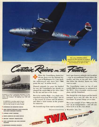 Transcontinental & Western Air's constellation – Curtain Raiser on the Future (1944)