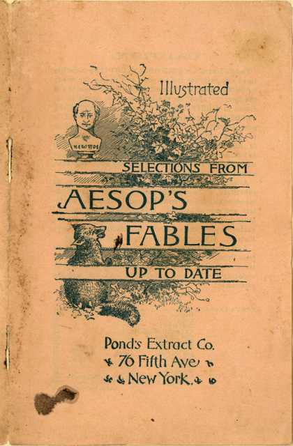 Pond's Extract Co.'s Pond's Extract – Selections From Aesop's Fables (1892)