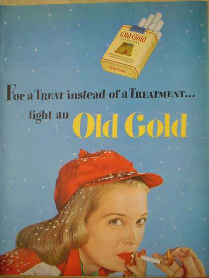 Old Gold cigarettes For a treat instead of a treatment light an Old Gold (1950)