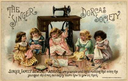 "Singer Manufacturing Company's Singer Sewing Machines – The ""Singer"" Dorcas Society (1895)"