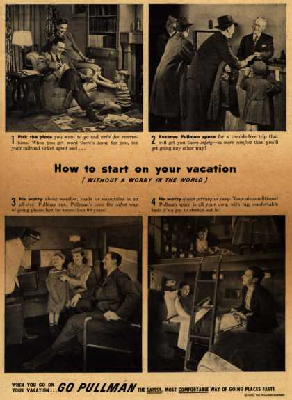Pullman Company – How to start on your vacation (Without A Worry In The World) (1946)