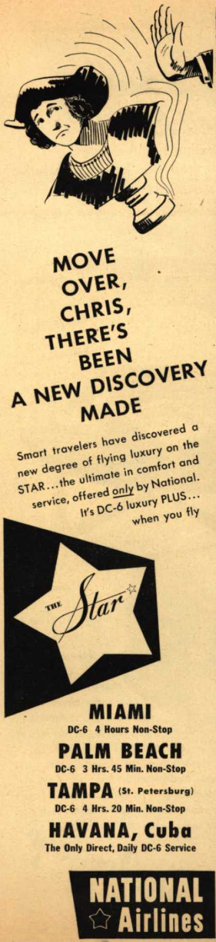 National Airline's Star – Move Over, Chris, There's Been A New Discovery Made (1950)