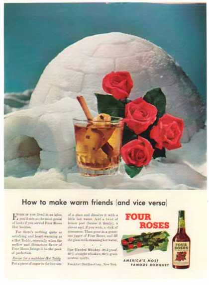 Four Roses Whiskey – Igloo – Make warm friends (1948)