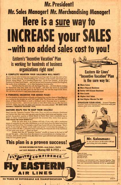 Eastern Air Lines – Mr. President! Mr. Sales Manager! Mr. Merchandising Manager! Here is a Sure Way to Increase Your Sales – With No Added Sales Cost to You (1954)