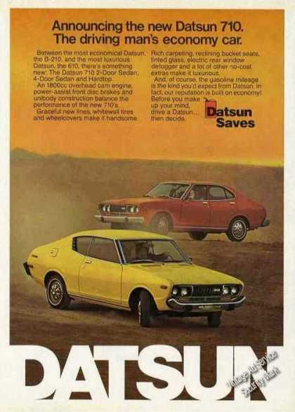 "Datsun 710 ""The Driving Man's Economy Car"" (1974)"