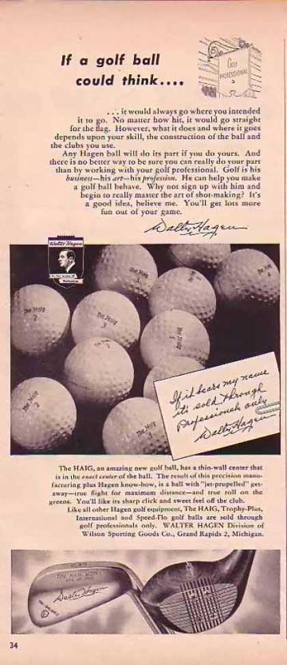 Walter Hagen Golf Balls – If a golf ball could think… (1948)