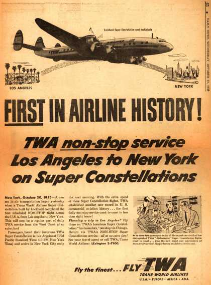 Trans World Airline's Non-stop cross country service – First In Airline History! TWA non-stop service Los Angeles to New York on Super Constellations (1953)