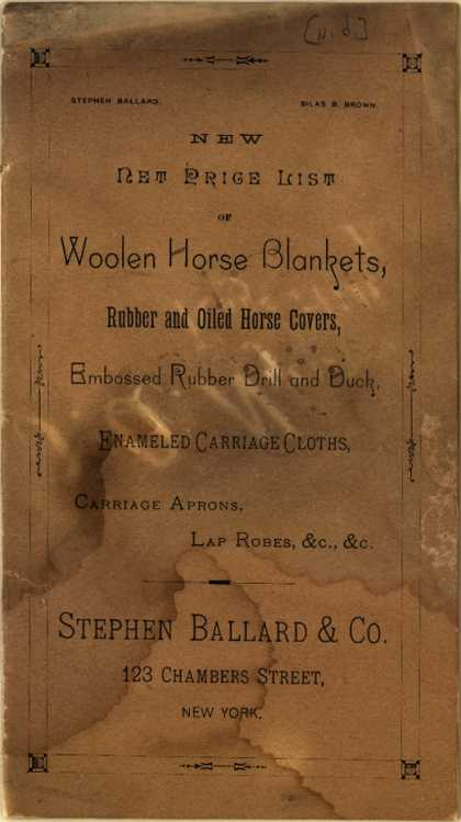 Stephen Ballard & Co.'s Horse and Carriage supplies – The New Price List of Woolen Horse Blankets... (1885)