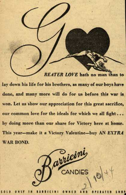 Barricini Candie's War Bonds – Greater Love Hath No Man Than To Lay Down His Life For His Brothers (1944)