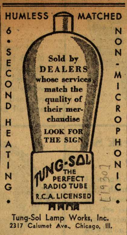 Tung-Sol Lamp Work's Radio Tubes – Humless Matched, 6 Second Heating, Non-Microphonic (1930)