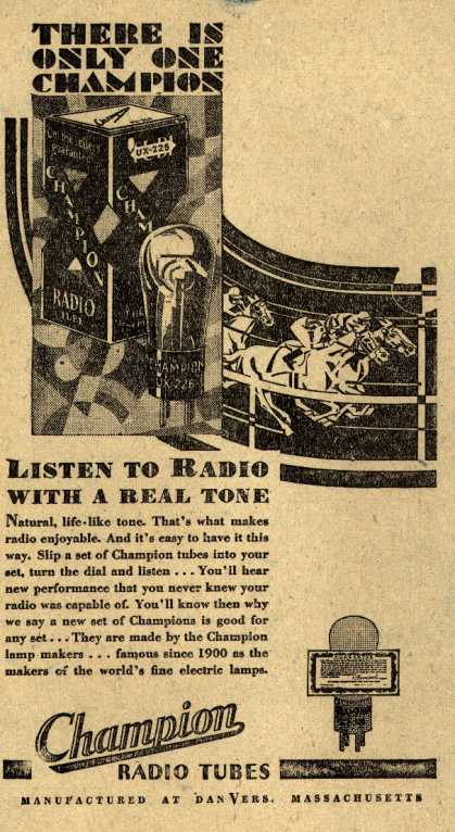 Champion Radio Tube's Radio Tubes – There is only one Champion (1929)
