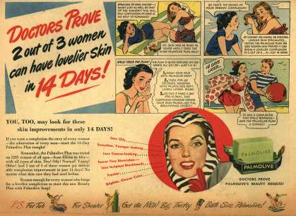 Palmolive Company's Palmolive Soap – Doctors Prove 2 out of 3 women can have lovelier skin in 14 DAYS (1947)