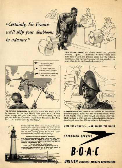 "British Overseas Airways Corporation – ""Certainly, Sir Francis, We'll Ship Your Doubloons in Advance."" (1947)"