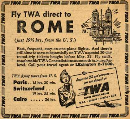 Trans World Airline's Rome – Fly TWA direct to Rome (1949)