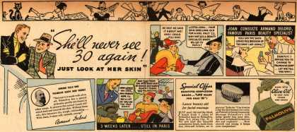 "Palmolive Company's Palmolive Soap – ""She'll never see 30 again! Just look at her skin!"" (1936)"