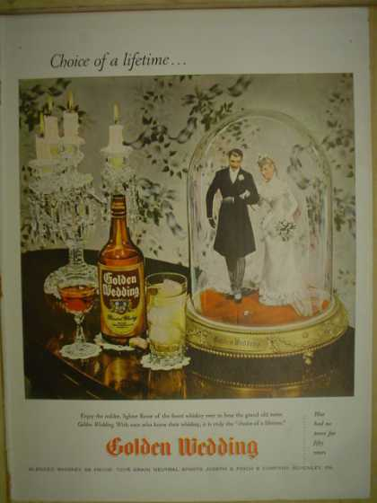 Golden Wedding Blended whiskey. Choice of a lifetime (1946)