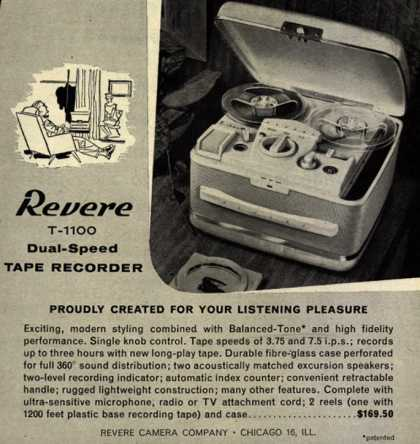 Revere Camera Company's Tape Recorder – Revere T-1100 Dual-Speed Tape Recorder. Proudly Created for Your Listening Pleasure. (1956)