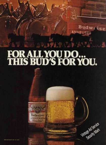 For All You Do...this Bud's for You Budweiser (1980)