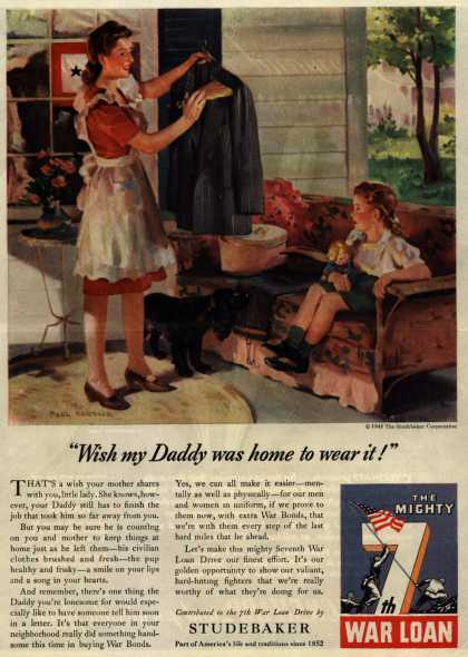 "Studebaker Corporation's 7th War Loan – ""Wish my Daddy was home to wear it!"" (1945)"