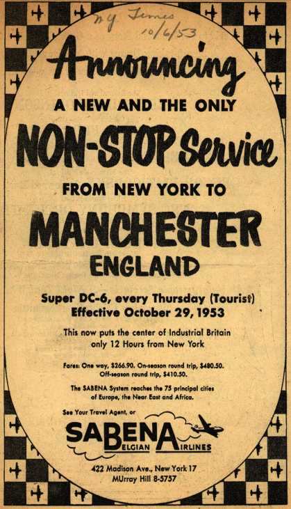 Sabena Belgian Airline's Non-stop service to Manchester England – Announcing A New And The Only Non-Stop Service From New York To Manchester England (1953)