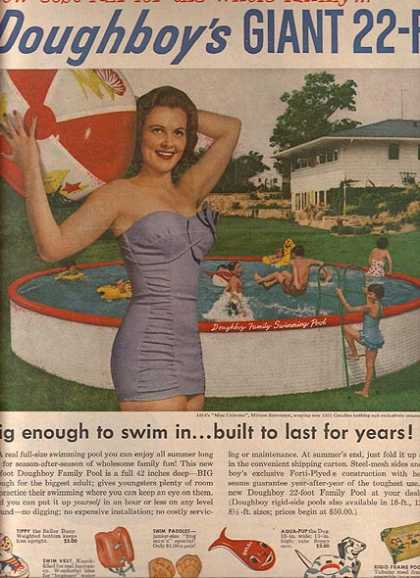 Doughboy's Giant 22-ft. swimming pool (1955)