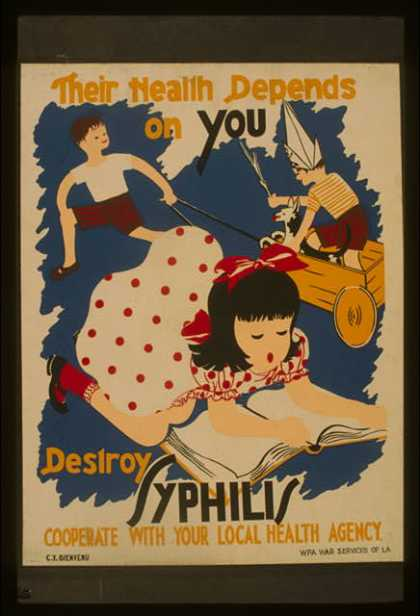 Their health depends on you – Destroy syphilis / C.Y. Bienvenu. (1941)