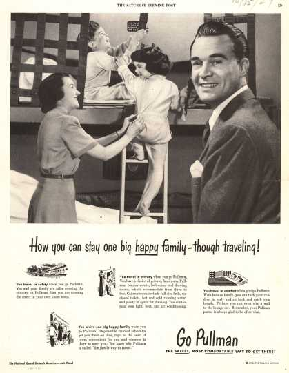 Pullman Company – How can you stay one big happy family – through traveling (1949)
