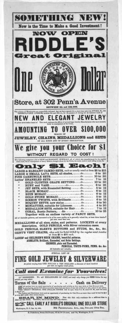Something new! Now is the time to make a good investment! Now open Riddle's great original one dollar store ... Washington, D.C. H. Polkinhorn steam j (1861)