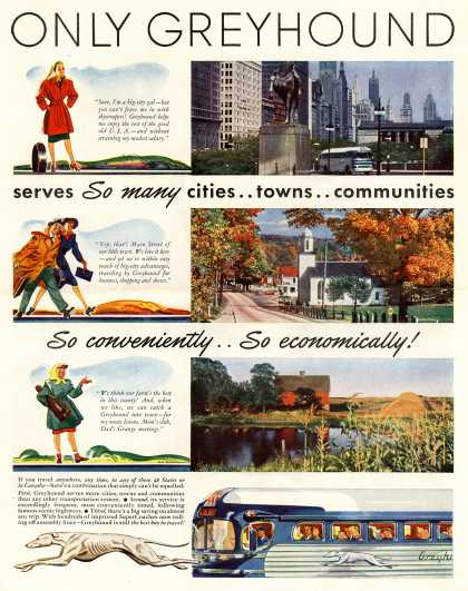 Greyhound – Only Greyhound serves So many cities..towns..communities So conveniently..So economically (1947)