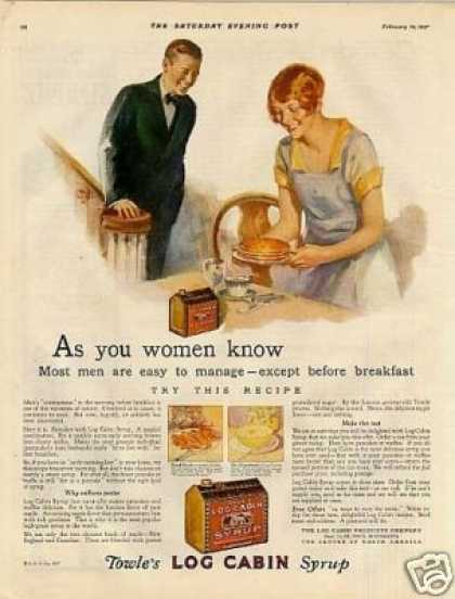 "Log Cabin Syrup Color Ad ""As You Women Know... (1927)"