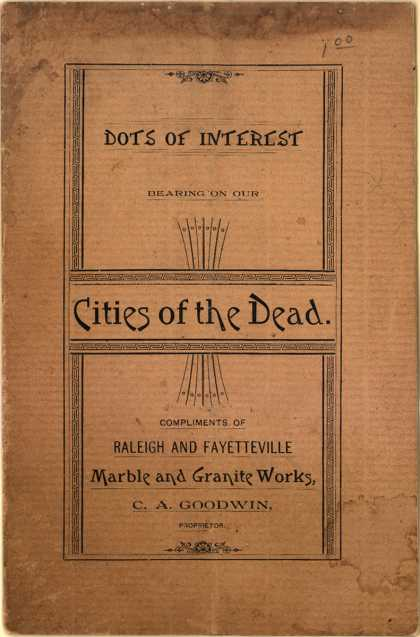 C.A. Goodwin Marble & Granite Work's Marble and Granite Works – Dots of Interest: Bearing on our Cities of the Dead