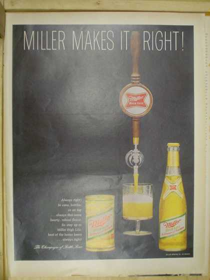 Miller Beer. Miller makes it right. Draft beer (1968)