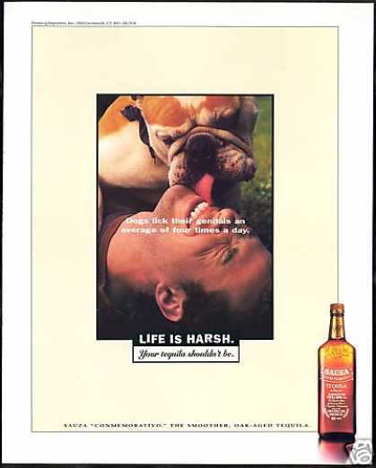 Sauza Tequila Bulldog Photo Life is Harsh Lick (1996)