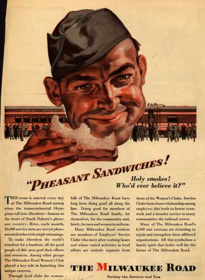 """Milwaukee Road – """"Pheasant Sandwiches! Holy smokes! Who'd ever believe it?"""" (1945)"""