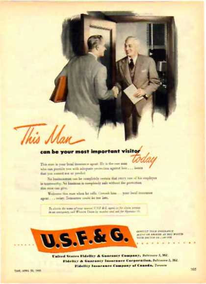 United States Fidelity & Guaranty Co. – important visitor (1951)