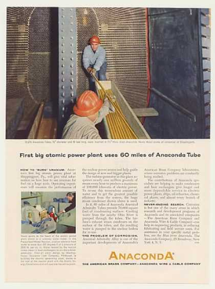'57 Shippingport PA Atomic Power Plant Anaconda Tube (1957)
