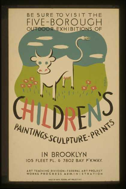 Be sure to visit the five-borough outdoor exhibitions of children's paintings, sculpture, prints, in Brooklyn / herzog. (1936)