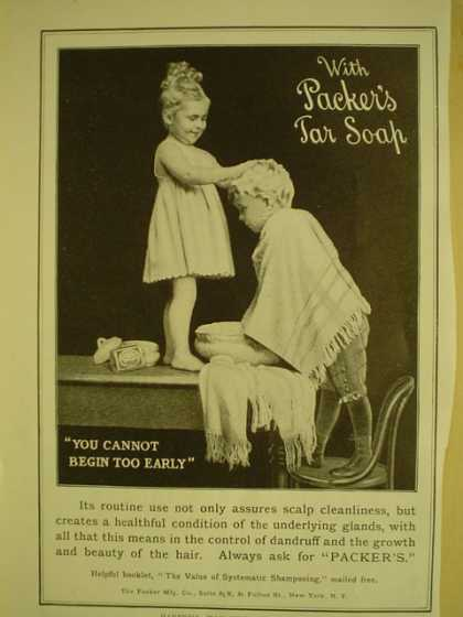 Packer's Tar Soap you cannot begin too early (1909)