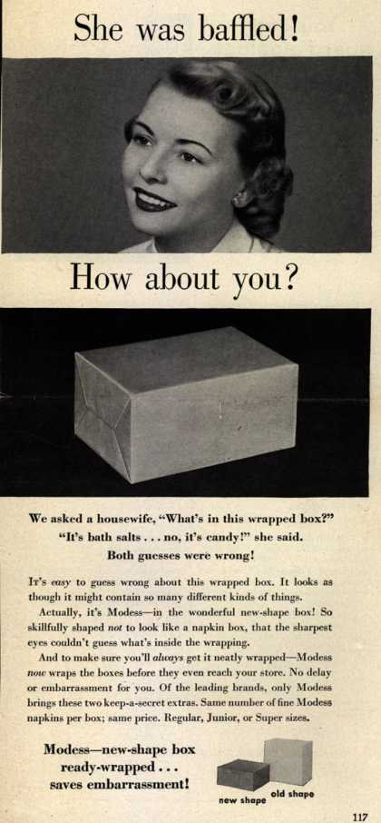 Modes's Sanitary Napkins – She was baffled! How about you? (1950)
