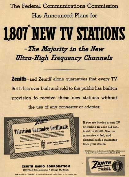 Zenith Radio Corporation's Television Guarantee – The Federal Communications Commission Has Announced Plans for 1, 807 New TV Stations – The Majority in the New Ultra-High Frequency Channels (1951)